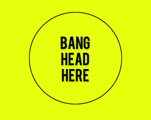 bang head Clients   A Designers Survival Guide